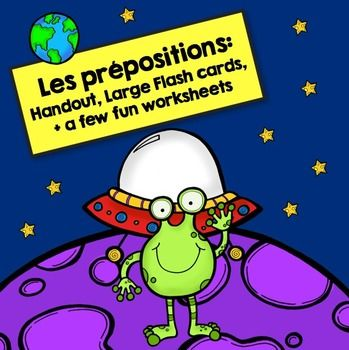 Les Prépositions: French Prepositions Handout, Flash Cards, and Worksheets #frenchlearning #frenchteaching #prepositions