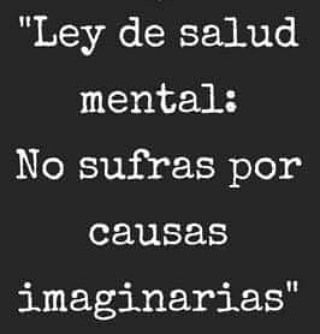 Ley de salud mental #Instagram de #proZesa  Instagram frases instagram proZesa