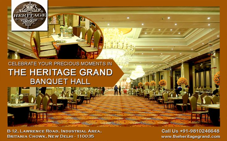 Celebrate Your Precious Moments in The Heritage Grand Banquet Hall  Plan your celebration with The Heritage Grand where you get awe-inspiring solution for any types of events.  We are providing reasonable banquet hall in delhi and tremendous catering solutions that enthrall your guests hugely.  If you want to book budget banquet hall in delhi with us, let's welcome to our venue to discuss about your requirements.  Visit http://www.theheritagegrand.com/ to book now affordable banquet in…