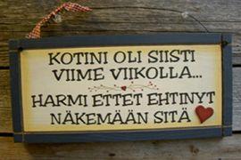 Erilaisia tälläsiä puutauluja/ kylttejä..
