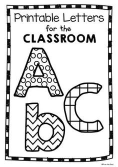 Use These Fun Printable Letters For A Multitude Of Learning Experiences In The Classroom Have Your Students Color Or Paint Them Cut Out And