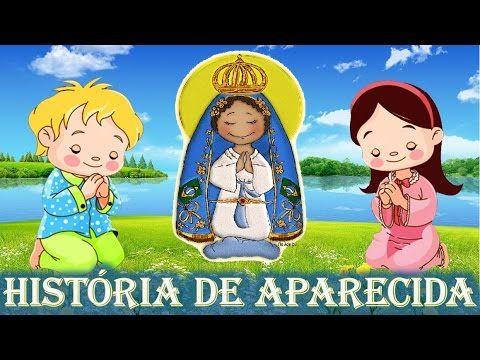 A História de Nossa Senhora Aparecida