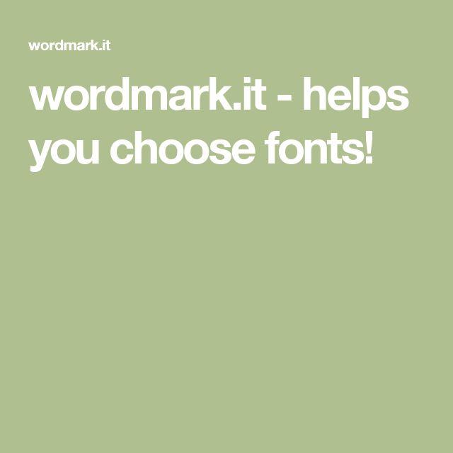 wordmark.it - helps you choose fonts!