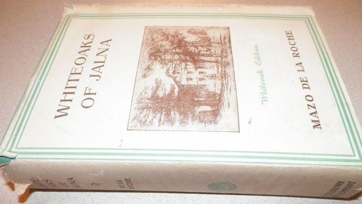 1942 Whiteoaks of Jalna Mazo De La Roche Whiteoak Ed. HC/DJ Little Brown & Co.