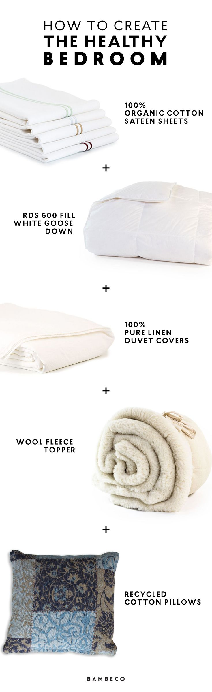 How to create the Healthy Bedroom: Layer your bed in organic cotton sheets, RDS 600 fill white goose down comforter, linen duvet cover, wool fleece topper and recycled cotton pillows. Sleep well knowing your free of toxins!