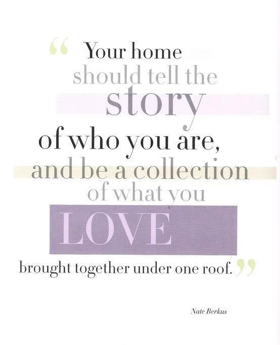 17 best images about home sweet home quotes on pinterest for Love the house you have