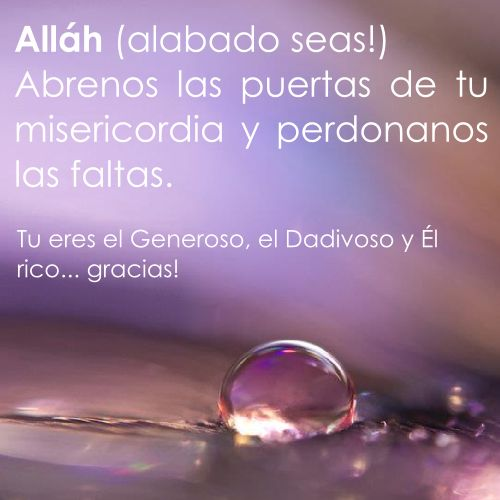 Poems in Spanish for Alláh, My lord, open your door of graceful for us. Thanks!. Islampatagonia.com.ar