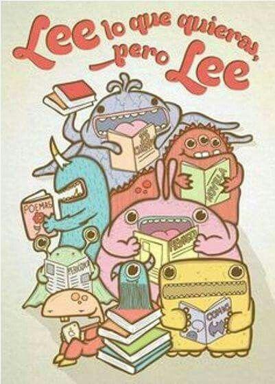 Lee lo que quieras pero LEE!!!