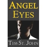 Angel Eyes (Undercover Intrigue ~ Book 3) (Undercover Intrigue Series) (Kindle Edition)By Tess St. John
