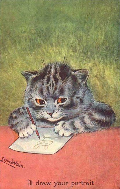 i'll draw your portrait, louis wain. One of the many cats by Mr. Wain