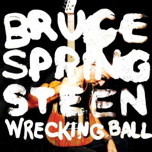 #BruceSpringsteen - Wrecking Ball