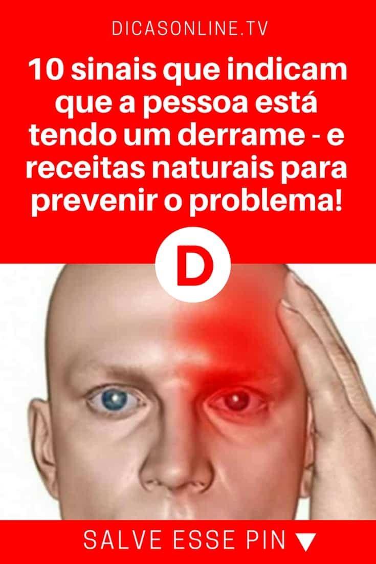 Sintomas de derrame cerebral | 10 sinais que indicam que a pessoa está tendo um derrame - e receitas naturais para prevenir o problema! | Conhecer os sinais da doença e como preveni-la naturalmente é muito importante. Leia e saiba.