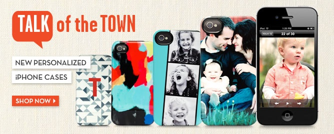 WHAT!!!!!!!!!!!  yay shutterfly! personalized iphone cases!!!!!