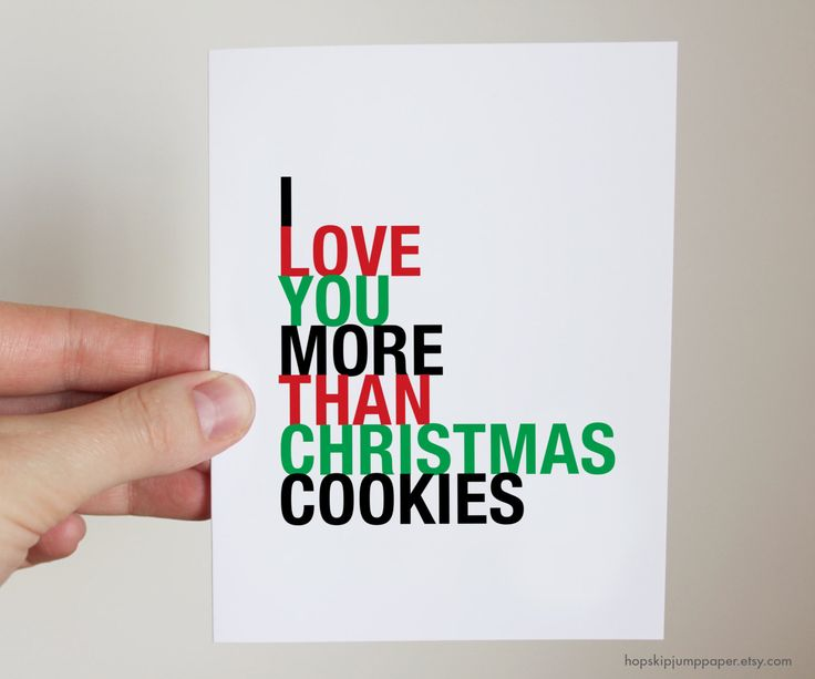 I Love You More Than Christmas Cookies greeting card