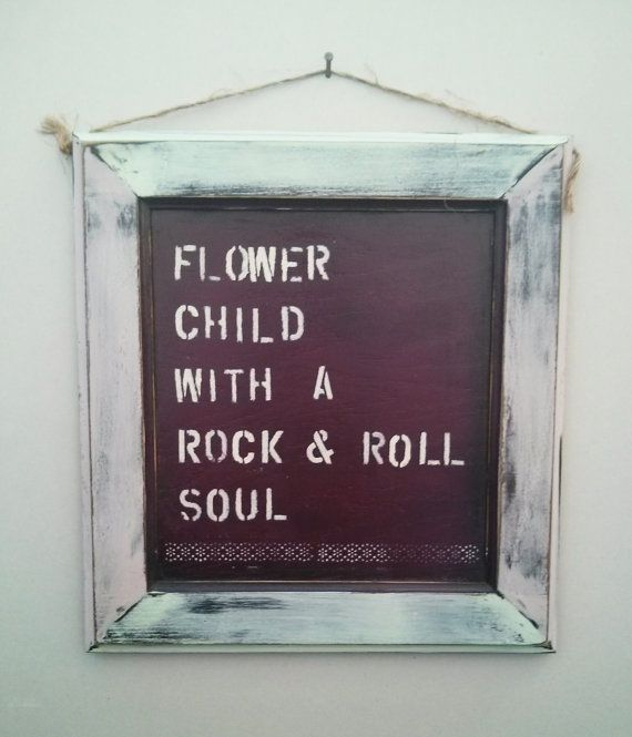 Flower Child with a Rock and Roll Soul by DaisyMaeVintageDecor, $27.99