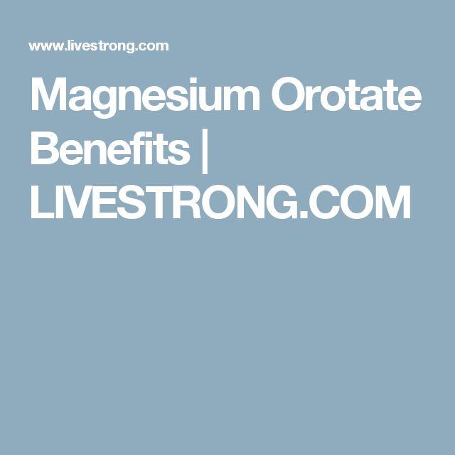 Magnesium Orotate Benefits | LIVESTRONG.COM