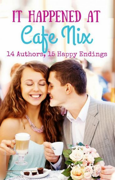 It Happened at Cafe Nix - Fourteen Authors.  One contemporary romance.  Fifteen happy endings