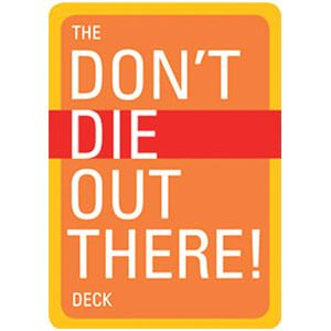 Don't Die Out There Deck - Appalachian Trail Conservancy