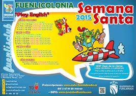 """Fuenlicolonia Play English Semana Santa 2015 """"CEIP Juan de la Cierva"""""""