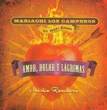 Musica Ranchera: Amor, Dolor y Lagrimas [CD]
