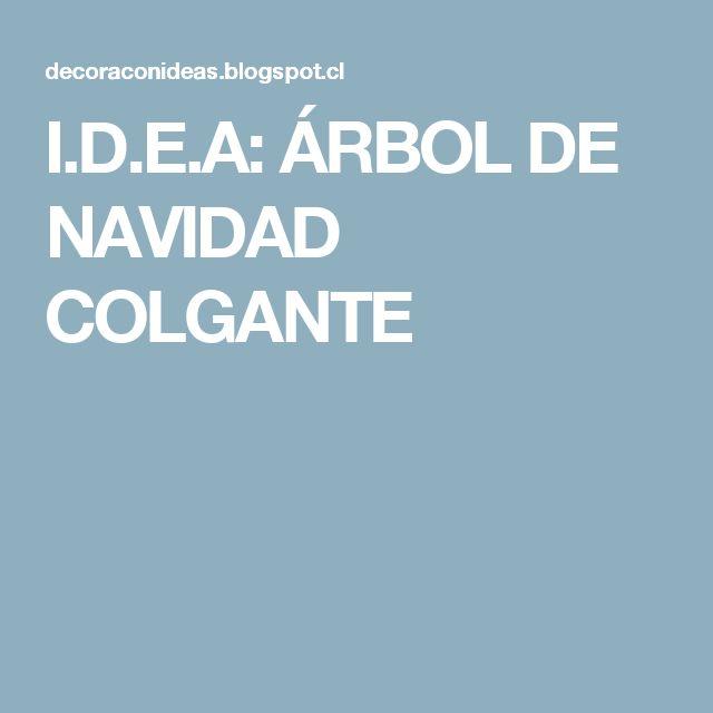 I.D.E.A: ÁRBOL DE NAVIDAD COLGANTE