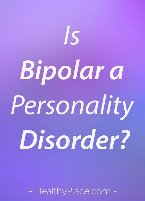 """There is a common myth that bipolar disorder is a personality disorder. Personality disorders are different than mood disorders, however. Breaking Bipolar blog."" www.HealthyPlace.com"
