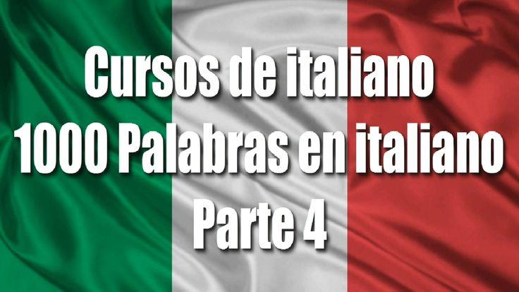 Cursos de italiano: 1000 Palabras en italiano para principiantes parte 4...