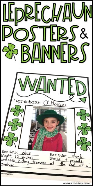 Leprechaun posters and banners.   Be on the lookout for leprechauns.