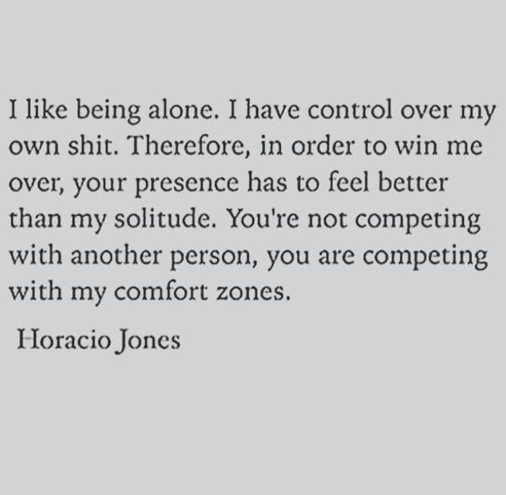 Horacio Jones quote on relationships and solitude. You're not competing  with another person