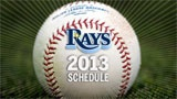2013 Season Schedule for Tampa Bay Rays