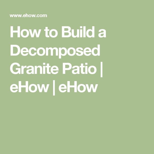 How to Build a Decomposed Granite Patio | eHow | eHow