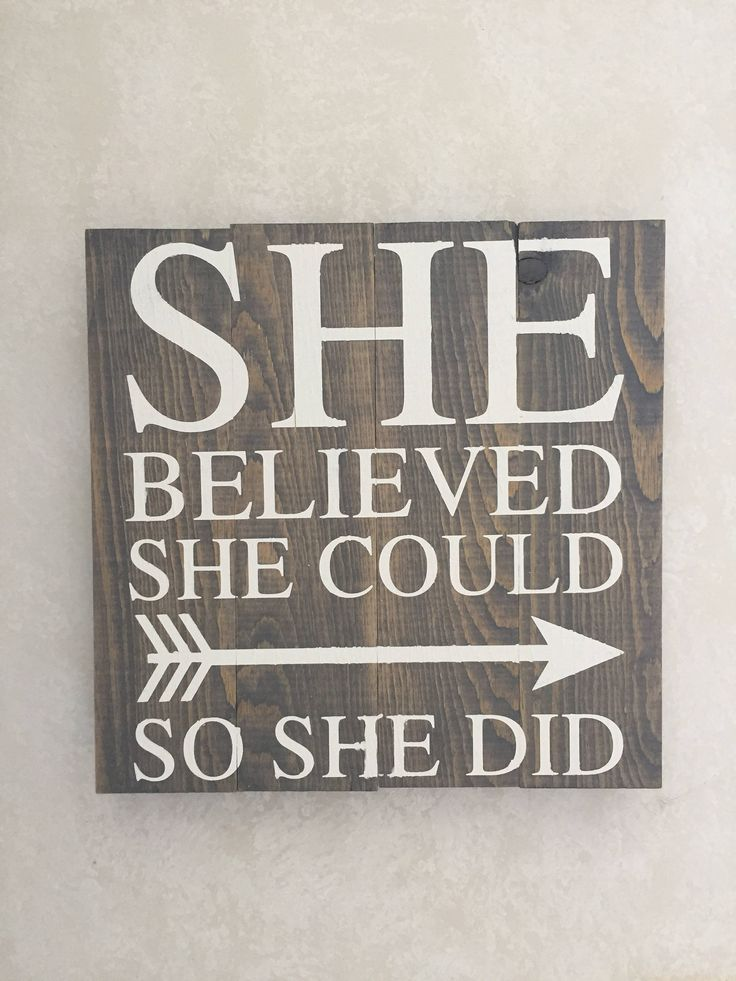 She Believed She Could So She Did - Wood pallet sign made with custom designed adhesive stencil http://etsy.me/2GLcCFc #housewares #palletsignstencil #woodsign #positivethinking #shebelieved #rusticdecor #homedecor #handpainted #woodpalletsigns