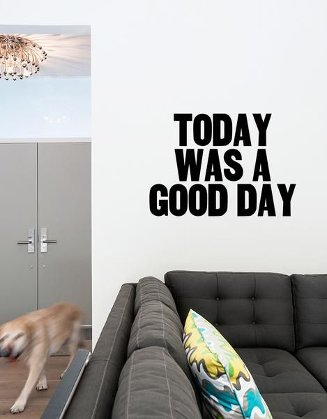 Today Was a Good Day wall decal by BLIK. Design by Paper Jam Press who creates letterpress catchphrases inspired by a popular rock and rap songs.
