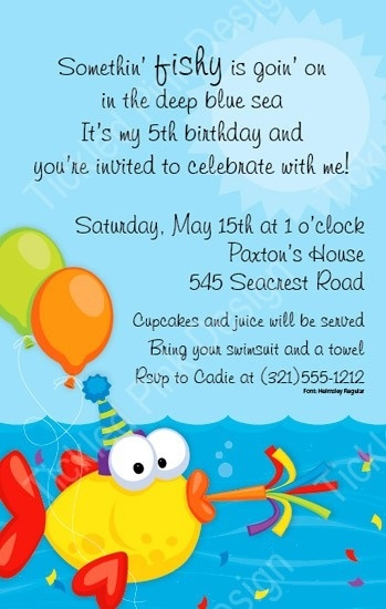 Fun fish party invitation except change the words alittle for Fishing birthday party invitations