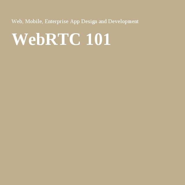 WebRTC 101
