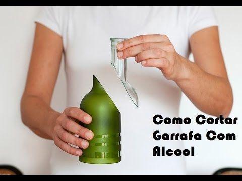 Como Cortar Garrafa De Vidro Com Alcool e Barbante - YouTube