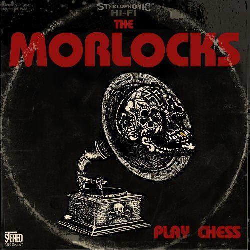 The Morlocks Play Chess [CD]