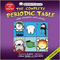 Basher Science: The Complete Periodic Table: All the Elements with Style!: Adrian Dingle, Simon Basher, Dan Green: 9780753471975: Books - Amazon.ca