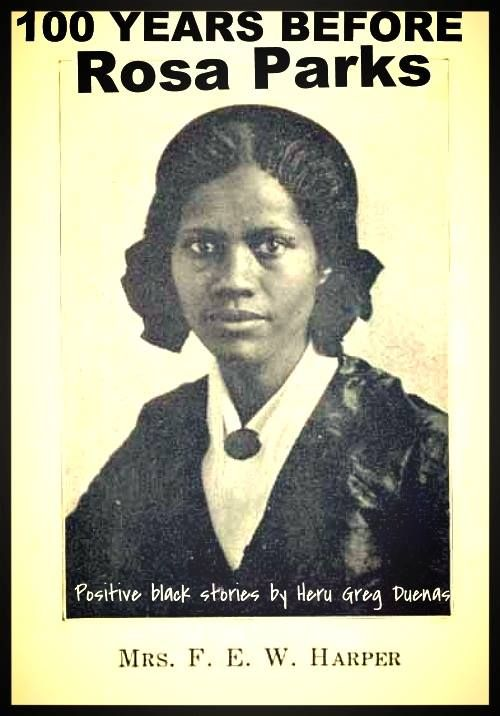 100 years before Rosa Parks there was Frances Ellen Watkins Harper (1825-1911). She was an author, poet and abolitionist. Born free in Baltimore, she had a prolific career, publishing her first book of poetry at age 20 and her first novel (Iola Leroy) at age 67. In 1850, she became the first woman to teach sewing at the Union Seminary. In 1851, she helped blacks along the Underground Railroad en route to Canada, running from the Fugitive Slave Law of 1850.