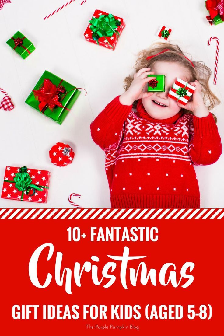 Fantastic Christmas Gift Ideas For Kids Aged 5 8 Christmas Gifts For Kids Childrens Christmas Trending Christmas Gifts