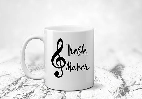 Music teacher gift, Treble Maker, Music lover gift, gift for singer, coffee mug gift, teacher gift, funny mug, Teacher mug,