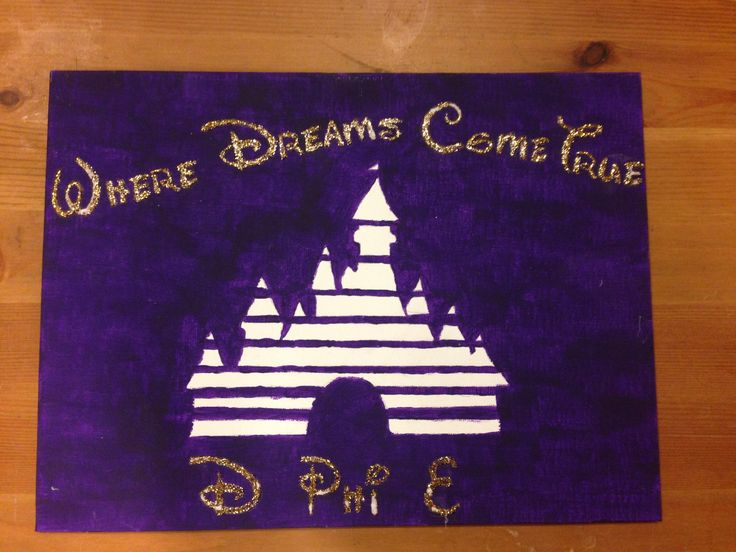 """Where Dreams Come True""  Disney-inspired canvas  Big, Little, Dphie, Delta, Phi, Epsilon, Sorority, Craft, Canvas, Disney"