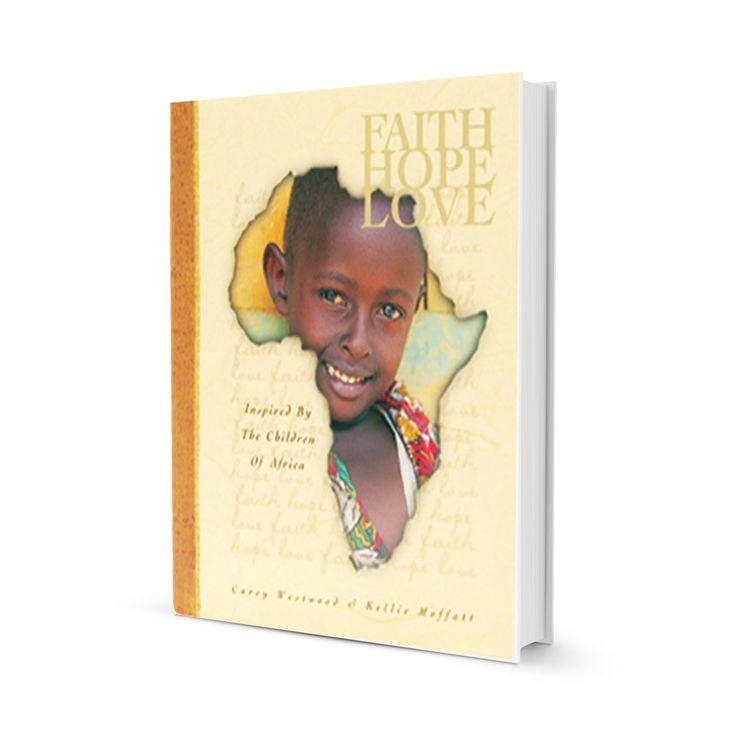 Faith Hope Love – Coffee Table Book