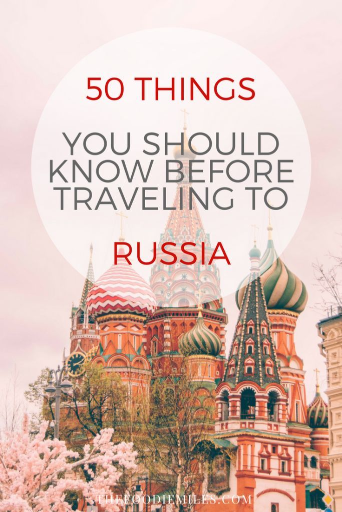 50 Important Tips for Traveling in Russia – Nóra Miskolczi