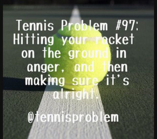 UGH....been there...done that...and had to buy a new racquet...learned my lesson!!!!