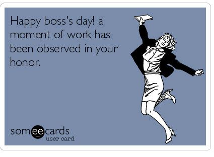 1685d4af6eb7261643a557be82384c48 card sayings funny sayings 150 best happy boss day images on pinterest boss gifts, funny
