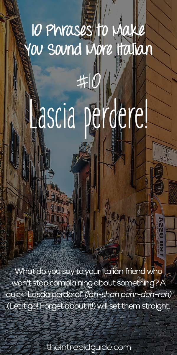 Italian Phrases Lascia perdere