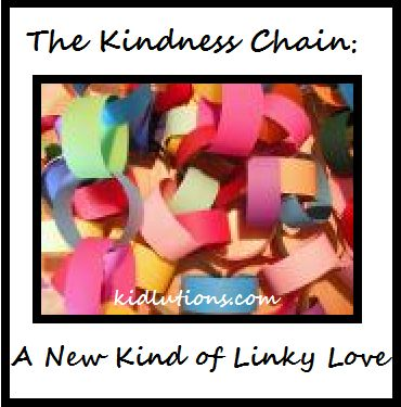 The Kindness Chain: A New Kind of Linky Love! An oldie, but goldie! A fun way for families, classrooms or groups to encourage kindnes and compassion.