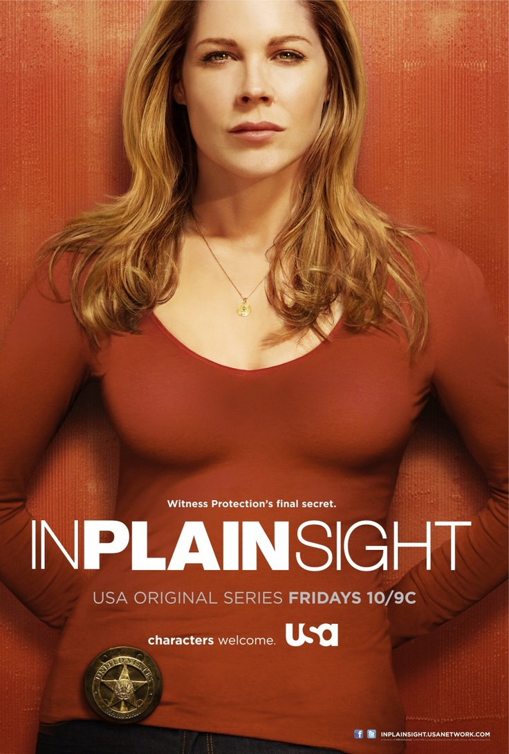 'In Plain Sight.'       -------      Absolutely love, love, love this show!