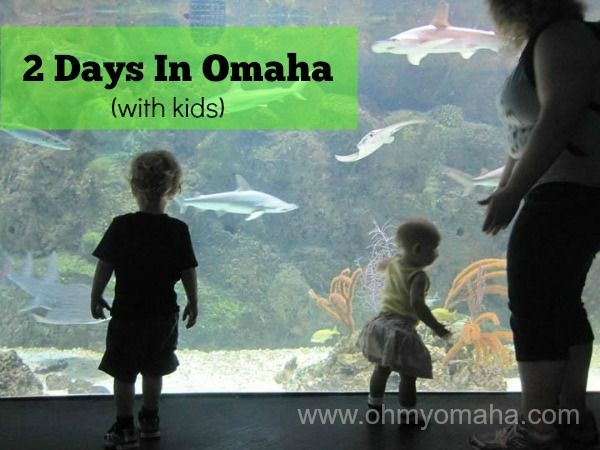 2 Days in Omaha - An itinerary for families visiting Omaha, offering dining suggestions and fun things to do